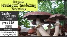 Mushroom Gardening